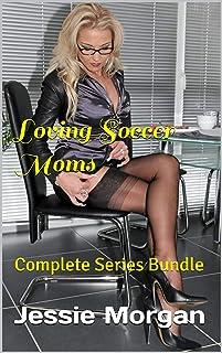 Loving Soccer Moms: Complete Series Bundle