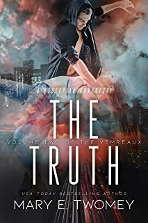 The Truth: A Dystopian Vampire Adventure (Volumes of the Vemreaux Book 2)