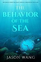 The Behavior of the Sea