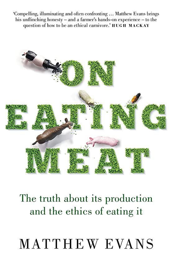 アトラスバランスなんとなくOn Eating Meat: The truth about its production and the ethics of eating it (English Edition)