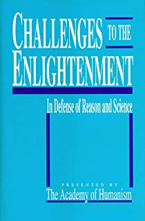 Challenges to the Enlightenment