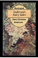 Fairy Tales of Hans Christian Andersen Illustrated Kindle Edition