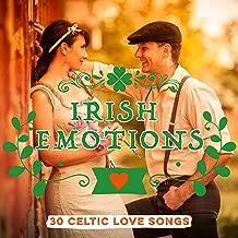 Irish Emotions: 30 Celtic Love Songs