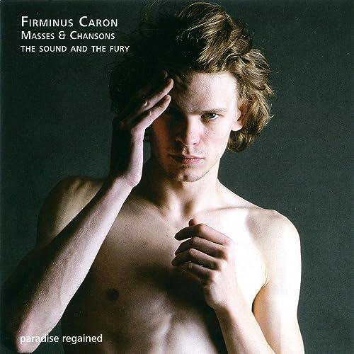Caron: Masses & Chansons