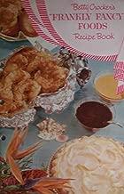 Betty Crocker's Frankly Fancy Foods Recipe Book