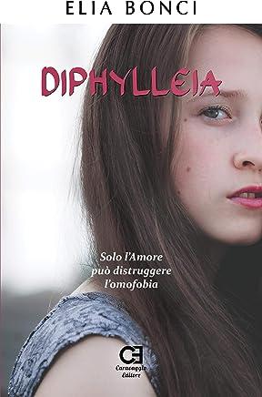 Diphylleia. Solo l'Amore può distruggere l'omofobia