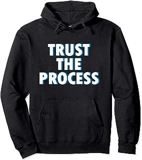 Trust the Process Hoodie