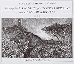 Words for a Hymn to the Sun: The Complete Piano Music of Georges I. Gurdjieff and Thomas de Hartmann, Volume Three