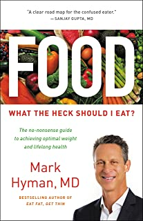 Food: What the Heck Should I Eat? (English Edition)