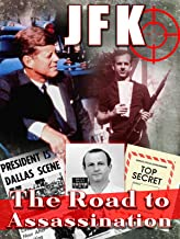 JFK: The Road to Assassination