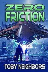 Zero Friction: Kestrel Class Saga Book 5 Kindle Edition