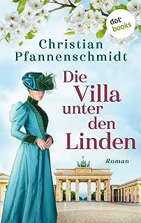 Die Villa unter den Linden: Roman (German Edition)