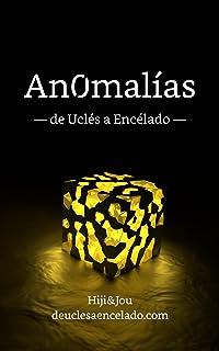 Anomalías: de Uclés a Encélado