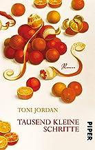 Tausend kleine Schritte: Roman (German Edition)