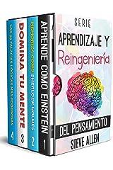 Serie Aprendizaje y reingeniería del pensamiento (Boxset digital): Serie de 4 libros: Aprende como Einstein, Memoriza como Sherlock Holmes, Domina tu mente ... lógicas más poderosas (Spanish Edition) Kindle Edition
