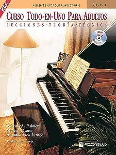 Curso Todo-En-Uno Para Adultos, Nivel 1: Lecciones * Teoria * Tecnica (Spanish Language Edition), Book & CD (Alfred's Basic Adult Piano Course) (Spanish Edition)