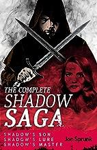 The Complete Shadow Saga: Shadow's Son, Shadow's Lure, & Shadow's Master