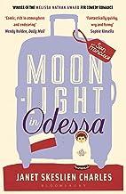 Moonlight in Odessa (English Edition)