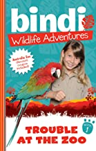 Bindi Wildlife Adventures 1: Trouble At The Zoo
