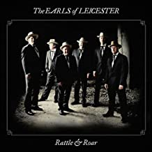 the earls of leicester rattle & roar