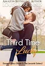 Third Time Lucky (Donna's Story): The Levanté Sisters Series - Book 3