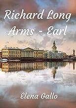 Richard Long Arms - Earl (Danish Edition)