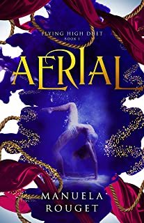 Aerial (Flying High Duet Book 1) (English Edition)