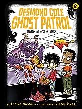 Major Monster Mess (6) (Desmond Cole Ghost Patrol)
