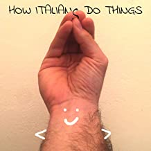 Wrap My Fingers - How Italians Do Things