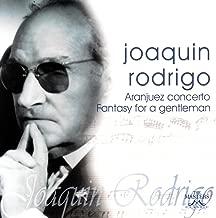 Joaquin Rodrigo: Aranjuez Concerto - Fantasy For A Gentleman
