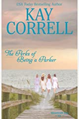 The Perks of Being a Parker (Moonbeam Bay Book 6) Kindle Edition