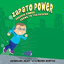Freddie Ramos Zooms to the Rescue: Zapato Power, Book 3