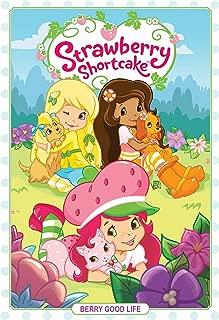 Strawberry Shortcake Volume 3: Berry Good Life