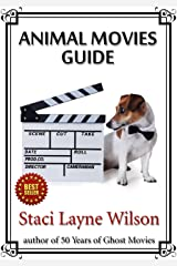 Animal Movies Guide: Ultimate Film Tour to Cinematic Cats, Dogs, Horses & More Kindle Edition