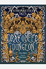 """The Storymaster's Tales """"Dracodeep Dungeon"""" Fantasy Adventure: Become a Hero in a Grimm Family tabletop Role-Playing Boardgame Game Book. Old and ... Family RPG Solo-5 players, Kids and Adults) Paperback"""