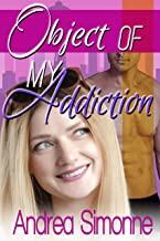 Object of My Addiction (Sweet Life in Seattle Book 4)