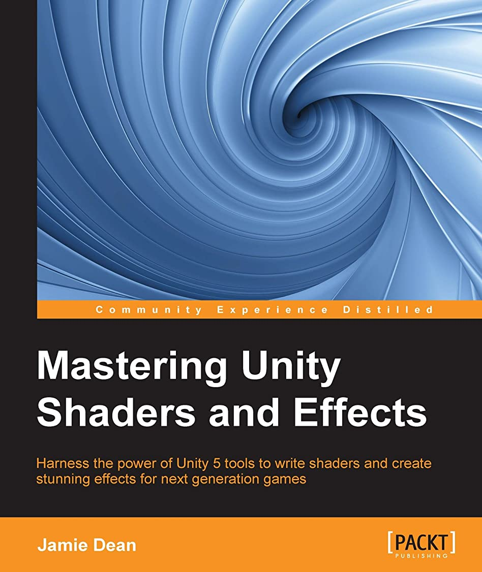 機械カジュアルカテゴリーMastering Unity Shaders and Effects (English Edition)