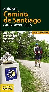 Guía del Camino de Santiago. Camino Portugués: Amazon.es: Anaya Touring, Pombo Rodríguez, Antón: Libros