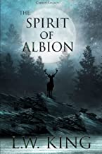 Carrie's Legacy Book 3: The Spirit of Albion