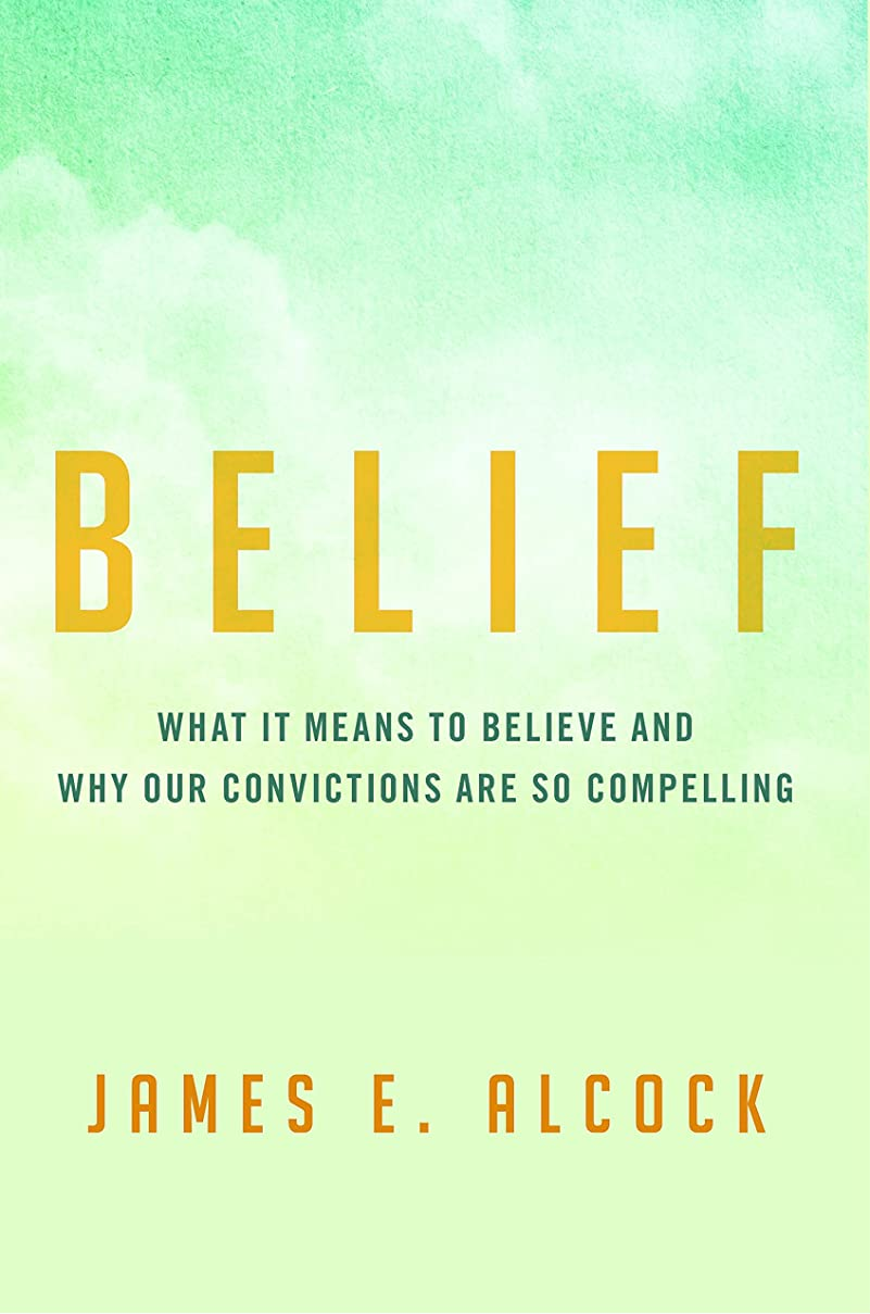 黒アニメーションお肉Belief: What It Means to Believe and Why Our Convictions Are So Compelling (English Edition)
