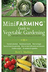 The Mini Farming Guide to Vegetable Gardening: Self-Sufficiency from Asparagus to Zucchini Paperback