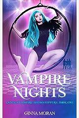 Vampire Nights (La Vega Vampire Showstoppers Book 1) Kindle Edition