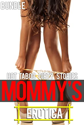 Mommy's Erotica - Hot Taboo Dirty Stories Bundle (English Edition)