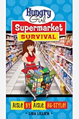 Hungry Girl Supermarket Survival Paperback