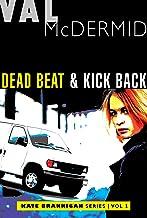 Dead Beat & Kick Back (The Kate Brannigan Mysteries)