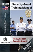 SECURITY GUARD TRAINING MANUAL: 50-STATE (The American Security Guard Book 1)