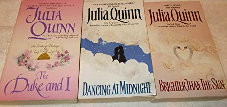 Julia Quinn: Avon Historical Romance: 3 Book Set: Softcover: Brighter Than The Sun: Dancing At Midnight: The Duke And I: V...