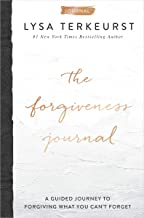 The Forgiveness Journal: A Guided Journey to Forgiving What You Can't Forget PDF
