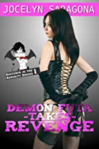 Demon Futa takes Revenge (Succubus in the Sorority Book 1)