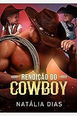 Rendição do Cowboy (LIVRO ÚNICO) eBook Kindle